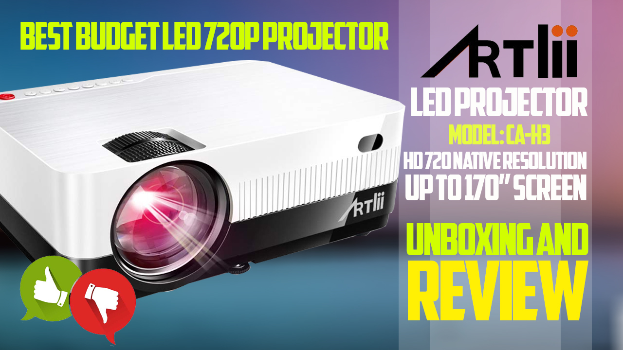 720p LED Projector By Artlii Model CA-H3 – Unboxing And Review – XC